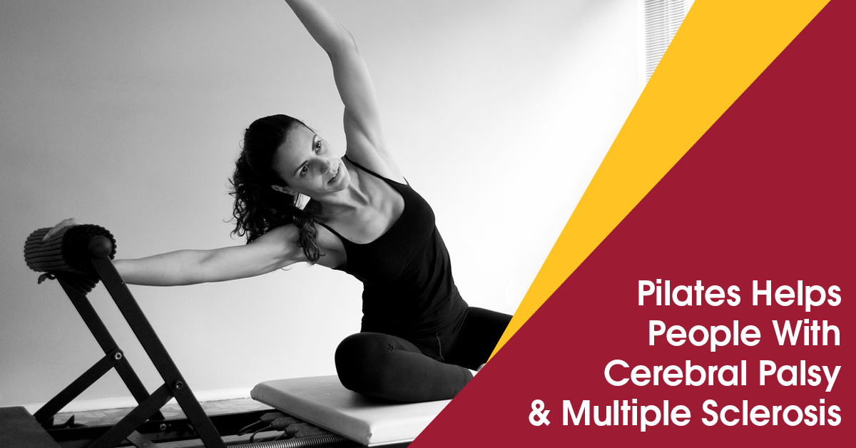 Pilates helps people with Cerebral Palsy + MS